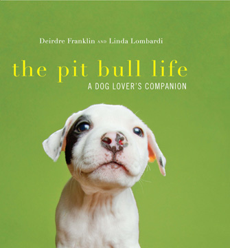 The Pit Bull Life cover